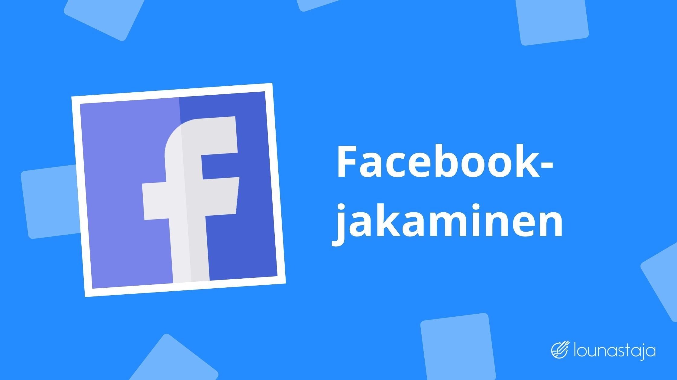 Facebook-jakaminen